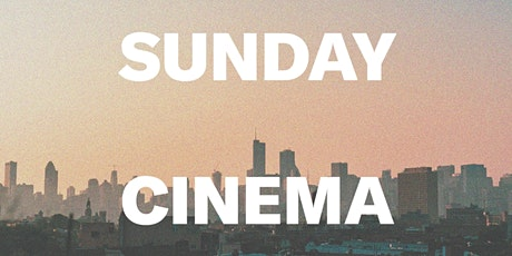 The Hoxton, Chicago Presents: Sunday Cinema tickets