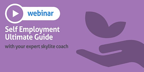 Self Employment Ultimate Guide tickets