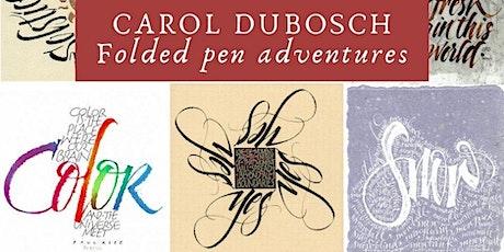Folded Pen Adventure  Workshop with Carol DuBosch tickets