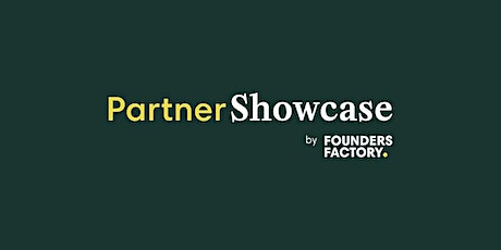 Partner Showcase by Founders Factory: The Future of Employee Happiness tickets