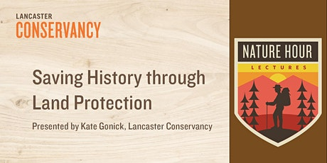 Nature Hour: Saving History through Land Protection tickets
