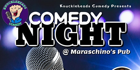 Comedy Night at Maraschinos Pub tickets