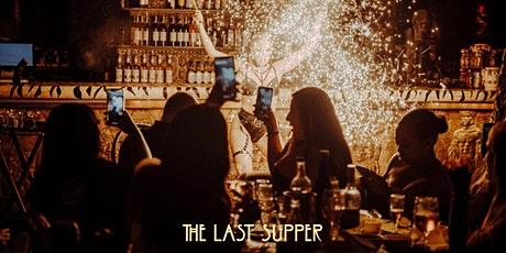 The Last Supper Club: Exclusive Vibes - tickets