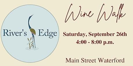 River's Edge Wine Walk tickets