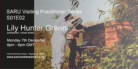 SARU Visiting Practitioner Series: Lily Hunter Green tickets