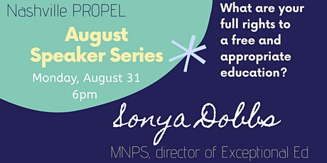 Nashville PROPEL Speakers Series:   Sonya Dobbs  Director of Exceptional Ed tickets