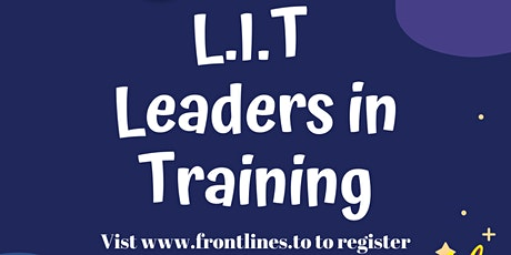 L.I.T Leaders in Training tickets
