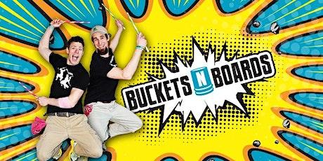 Buckets 'N' Boards - New Date tickets