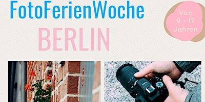 FotoFerienWoche+Berlin+f%C3%BCr+Sch%C3%BCler+von+9+-+