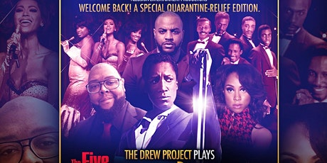 The Drew Project Plays The Five Heartbeats & Dreamgirls | A Tribute Concert tickets