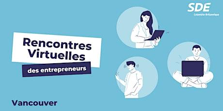 Rencontres virtuelles des entrepreneurs - Vancouver billets