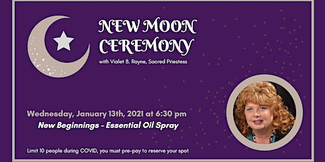 New Moon Ceremony - New Beginnings tickets