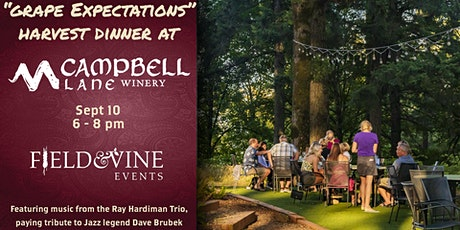Grape Expectations Harvest Dinner at Campbell Lane Winery tickets
