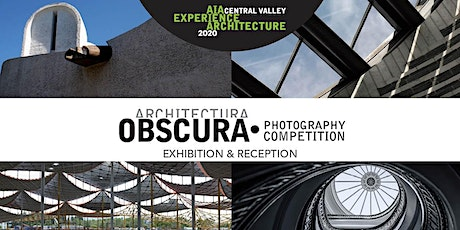 Architectura Obscura Photography Competition Exhibit & Reception tickets