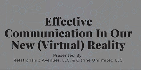 Effective Communication  In Our New (Virtual) Reality tickets
