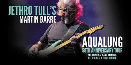Jethro Tull's Martin Barre: Aqualung 50th Anniversary Tour tickets