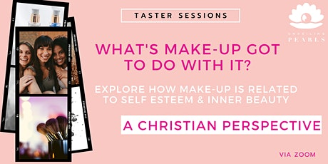 What's makeup got to do with it?  - A Christian perspective tickets