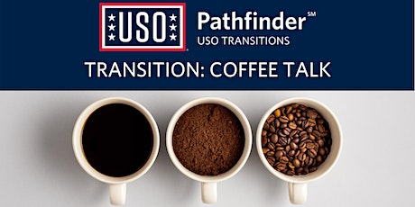 Transition Coffee Talk:  Intro to Transition tickets