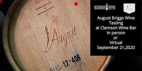 August Briggs Wine Tasting at Clemson Wine Bar tickets