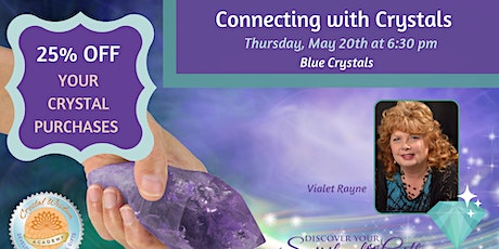 Connecting with Crystals: Blue Crystals tickets