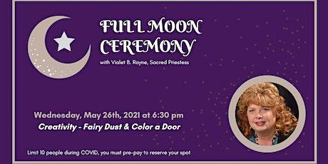 Full Moon Ceremony - Creativity tickets
