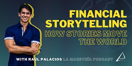 Financial Storytelling: How Stories Move The World tickets