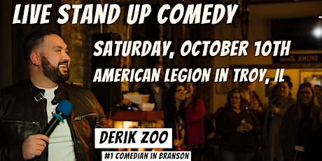 LIVE Stand Up Comedy with Derik Zoo in Troy, IL tickets