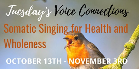 TUESDAY'S Voice Connections ONLINE/October tickets