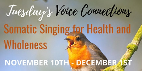 TUESDAY'S Voice Connections/November tickets