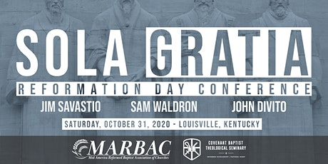 Sola Gratia Conference | Reformation Day 2020 tickets