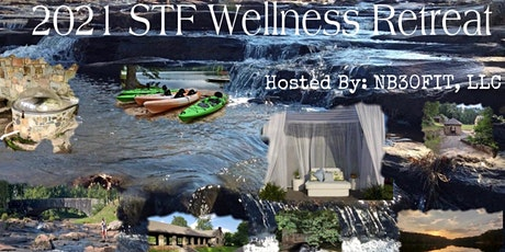 2021 STF Wellness Retreat - Hosted By: NB30FIT,LLC tickets