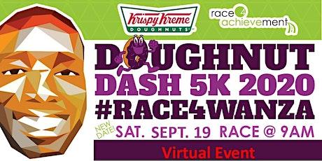 Doughnut Dash 5k 2020 #Race4Wanza tickets