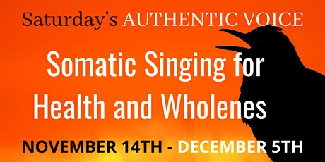 SATURDAY'S Authentic Singing Lessons/November tickets