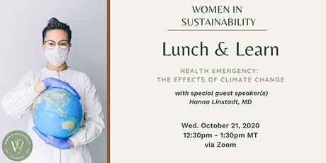 Women in Sustainability - Health Emergency: The effects of climate change tickets
