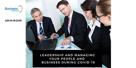 Leadership and Managing Your People and Business during and post-COVID tickets