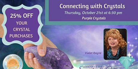 Connecting with Crystals: Purple Crystals tickets