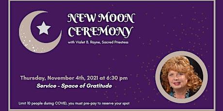 New Moon Ceremony - Service tickets