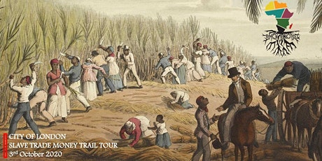City Of London: Slave Trade Money Trail Tour [Black History Month Special] tickets