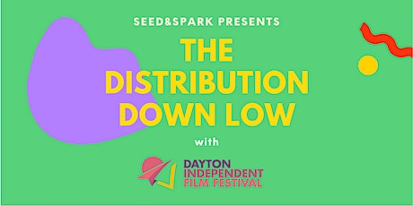 The Short Distribution Down Low with Dayton Independent FF tickets