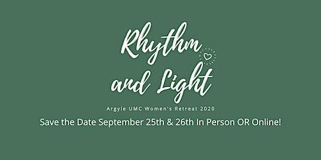 Rhythm and Light: Argyle UMC Women's Retreat tickets