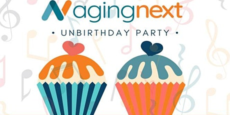 AgingNext 45th UnBirthday Party tickets