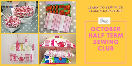 OCTOBER HALF TERM CHILDREN'S  SEWING CLUB tickets