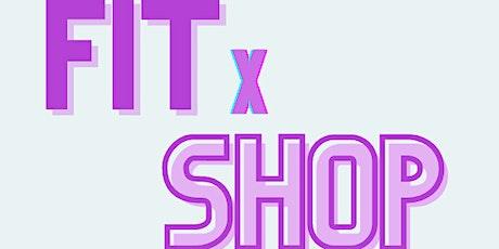 FIT X Shop tickets