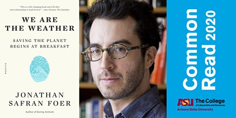 ASU Common Read: A Virtual Visit with Jonathan Safran Foer tickets