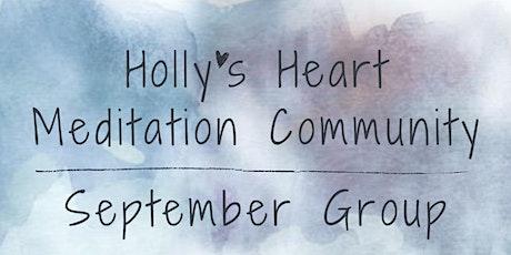 Holly's Heart Meditation Community - September Group tickets