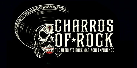 Charros of Rock- Drive In Concert tickets
