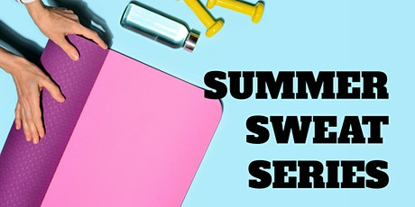 Summer Sweat Series tickets