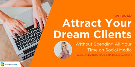 Attract Your Dream Clients Without Spending All Your Time on Social Media tickets