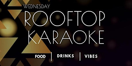 Rooftop Karaoke at Live! by Loews tickets