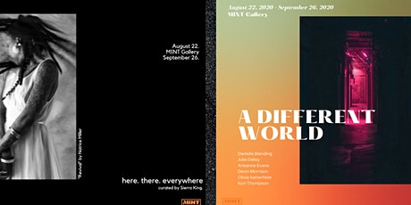 MINT exhibits: here. there. everywhere & A Different World tickets